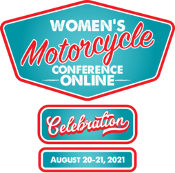 Women's Motorcycle Conference Arlington, VA August 19-22, 2021